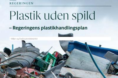Den første danske handlingsplan for plast